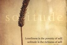 Solitude / And there I found me in the absolute silence.