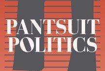 Pantsuit Politics / 0