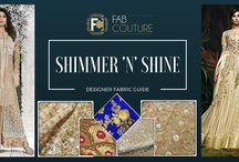 Shimmer n Shine / Shimmer n Shine, guide by Fab Couture to shine in shimmer! Read more at: http://blog.fabcouture.in/2016/03/04/shimmer-saga-designer-fabrics/