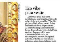 Coleção Eco vibe / Linha Sustentável