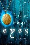Through Indigo's Eyes