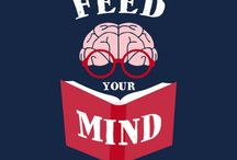 "Feed Your Mind / ""Learning never exhausts the mind""  -Leonardo da Vinci"