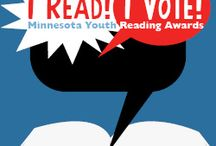 I Read I Vote / Maud Hart Lovelace Awards - Division I and Division II Star of the North Awards / by St Paul Public Library