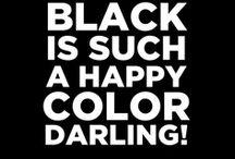 Black is happy color..
