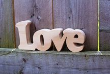 LOVE / by Mary Mills