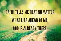 Belief / Faith is at the center of everything for me.