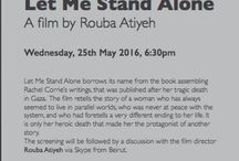 Let Me Stand Alone.  A film by Rouba Atiyeh. / P21 Gallery invites you to:  Film Screening followed by Q&A.  Let Me Stand Alone.  A film by Rouba Atiyeh.  Wednesday, 25th May 2016, 6:30pm - 8:30pm