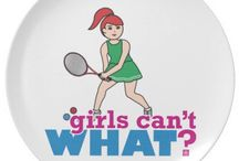 Girls Can't WHAT? Tennis Girl  / The coolest place for tennis girls and the famous Girls Can't WHAT? gifts that you can choose from to have and to give.