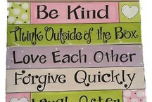 Words to Live By ~n~ Quotes / by Tammy Welch