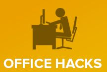Office Hacks  / how to now suck at the office