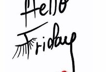 Mondays & Fridays