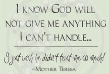 Mother Theresa / by Mary Helen Crawley