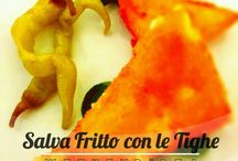 Salva Fritto con Le Tighe
