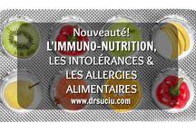 Immuno-nutrition, les allergies et les intolérances alimentaires