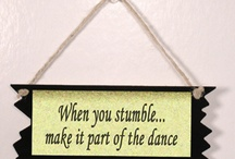 Words of Wisdom / by Michelle Baker