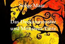 DECKENMONSTER / Das Deckenmonster und Monsieur Tinte Kinder- und Jugendbuch