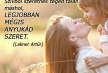 Anyák napja / Anyák napi idézetek