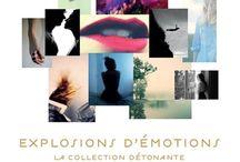 Explosions d'émotions