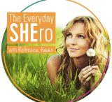 The Everyday SHEro Podcast / Inspiring woman making the ordinary, extraordinary