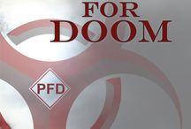 PREP FOR DOOM / Band of Dystopian presents its first anthology: Prep For Doom. The story of a viral apocalypse told through the eyes of twenty authors and their unforgettable characters.