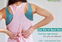 Back Pain - Prevention and Treatment / Get Rid of Back Pain  Find the right doctor for you on Jeevom  visit www.jeevom.com