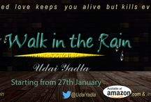 A WALK IN THE RAIN BY UDAI YALDA