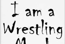 Wrestling  / by Mona Litterell