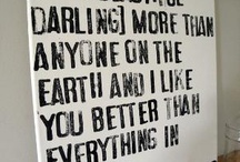 Quotes / by Caitlin Moberg
