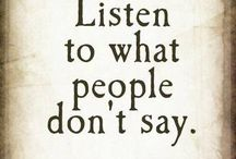 Listen to what people don't say..