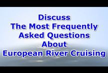 The Most Frequently Asked Questions About River Cruising / This board is about everything you need to know about European river cruising.