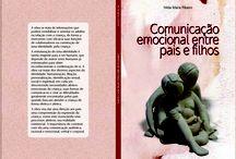 Livro comunicação emocional entre pais e filhos / livro ilustrações de Djenane Vera - peças ceramicas escrito por Nilda Maria Ribeiro.
