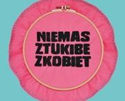"""No Women No Art / Monika Drożyńska autorką motywu festiwalowego No Women No Art 2012  Wzorem ubiegłego roku, do kreacji naszej identyfikacji zaprosiłyśmy jedną z artystek poprzedniej edycji Festiwalu.  W tym roku autorką motywu wizerunkowego jest Monika Drożyńska, która, w ramach programu """"Ulice są nasze!"""", zrealizowała w Poznaniu część projektu """"Wyhaftuj się"""".  Przy okazji naszego małego jubileuszu, 5. edycji Festiwalu, zaproponowałysmy Monice hasło: """"Nie ma sztuki bez kobiet""""."""
