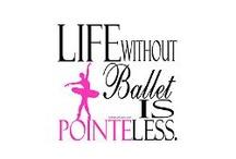 Ballet / by Mayte Echauri Borbolla