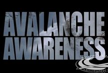 Avalanche Awareness / Get the Gear Get the Training Get the Forecast Get the Picture