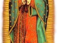 Our Lady of Guadalupe / by Charlene Bamberger
