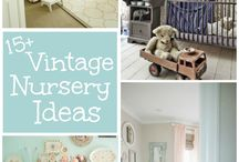Vintage Baby Nursery / Lovely ideas for your baby nursery. Add charm and warmth with a ix of old and new.