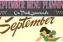 September Menu Planning / Ideas for September menus