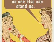 Funny~ / by Nancy Carnahan