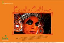 "KERALA CALLING / The campaign ""Kerala Calling"" is envisioned to target international as well as domestic tourists by showcasing Kerala as a unique destination in India which offers everything - from cultural art forms to natural surroundings. For more info email:- travel@attp.in"