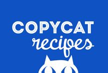 """FOOD: Copy Cat Recipes"" / Pinterest Copycat Recipes / by Wanna Bite"