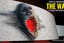 Psicólogo online: Efeito Psicológico The Wall (o Muro de Problemas)