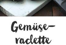 Raclette und Co.