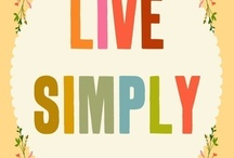 Simplicity, Holistic, Balanced and Free...a way of life♥ / Looking for the more pleasurable things in life...those things that make ME happy....