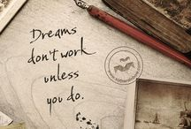 Dreams / Where do you want to go ? Who do you want to meet? What do you want to learn ? How do you want to grow?