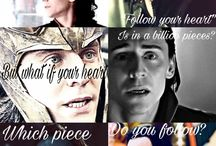 The god of mischief / This is Loki, my husband and my love forever