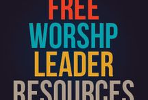 Worship / Resources for worship leaders and worshipers.