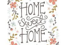 Home sweet home / by Lena Ribeiro Ribeiro