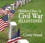 "Get Monthly Civil War Genealogy Research Tips / Sign up for monthly Civil War Genealogy Research Tips delivered directly to your inbox. Receive a bonus ""Find Hidden Clues in Civil War Headstones"" / by Cindy Freed /Genealogy Circle"
