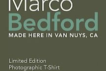 "Marco Bedford / Limited edition 100% organic t-shirts featuring the photographs of Andy Hurvitz.  ""Made Here in Van Nuys""."