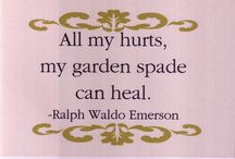 "Secret Garden / ""All my hurts, my garden spade can heal"" ~Ralph Waldo Emerson / by Deanna Joy Stadler"